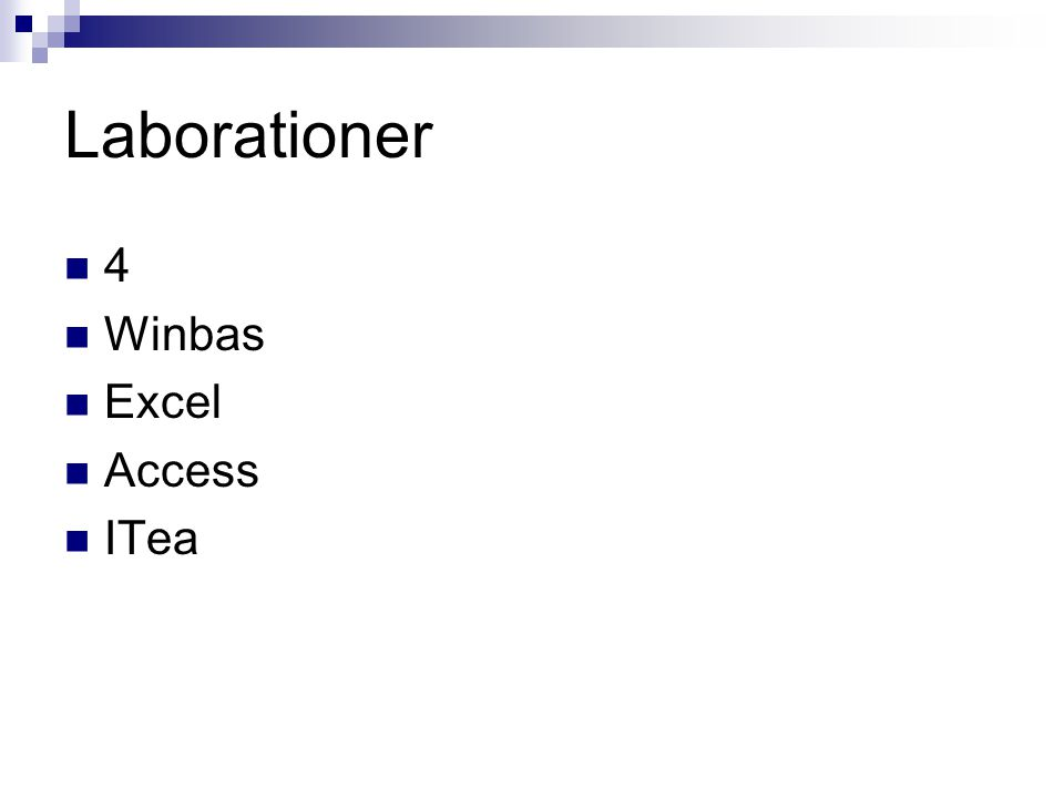 Laborationer 4 Winbas Excel Access ITea