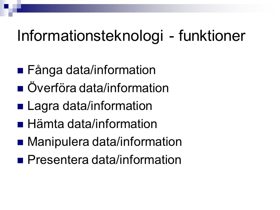 Informationsteknologi - funktioner