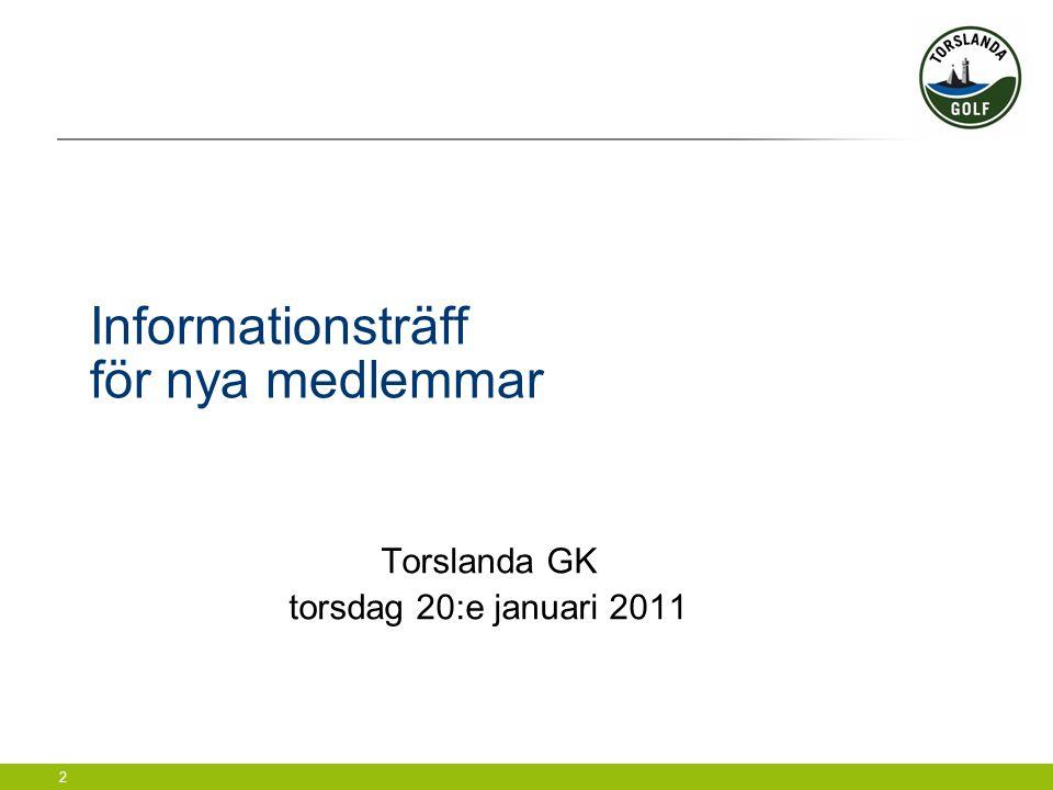 Informationsträff för nya medlemmar