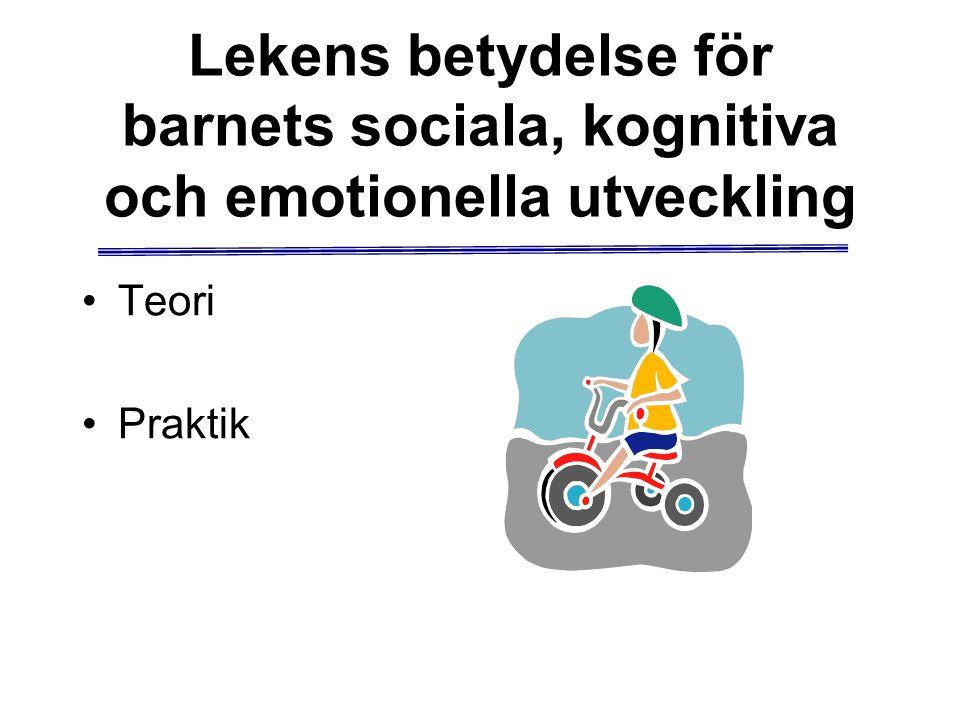 Lekens betydelse för barnets sociala, kognitiva och emotionella utveckling