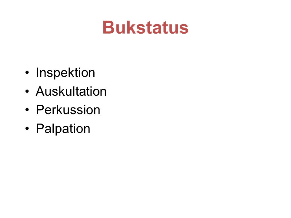 Bukstatus Inspektion Auskultation Perkussion Palpation