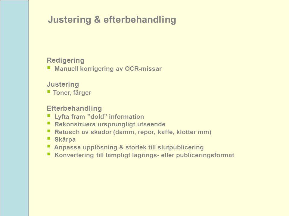 Justering & efterbehandling