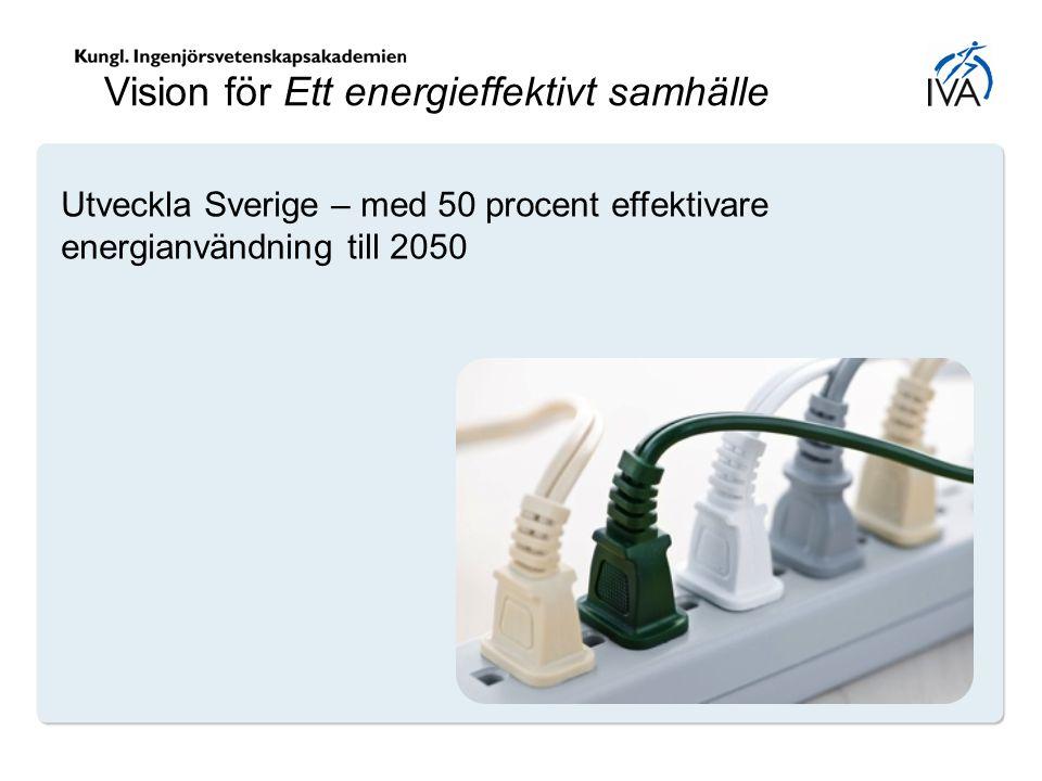 Vision för Ett energieffektivt samhälle