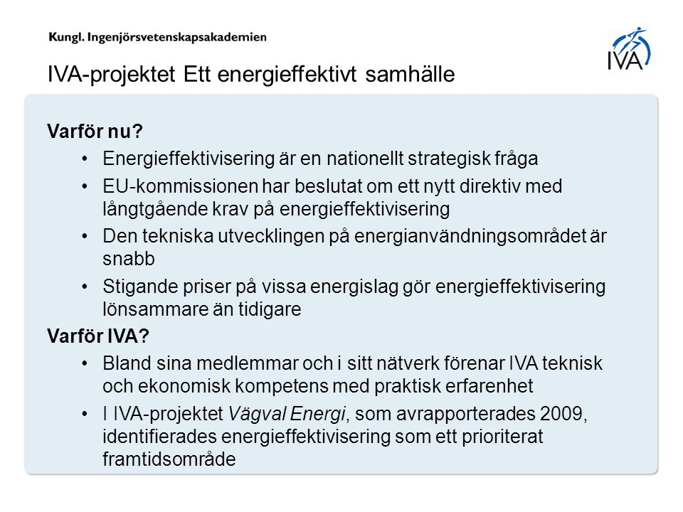 IVA-projektet Ett energieffektivt samhälle