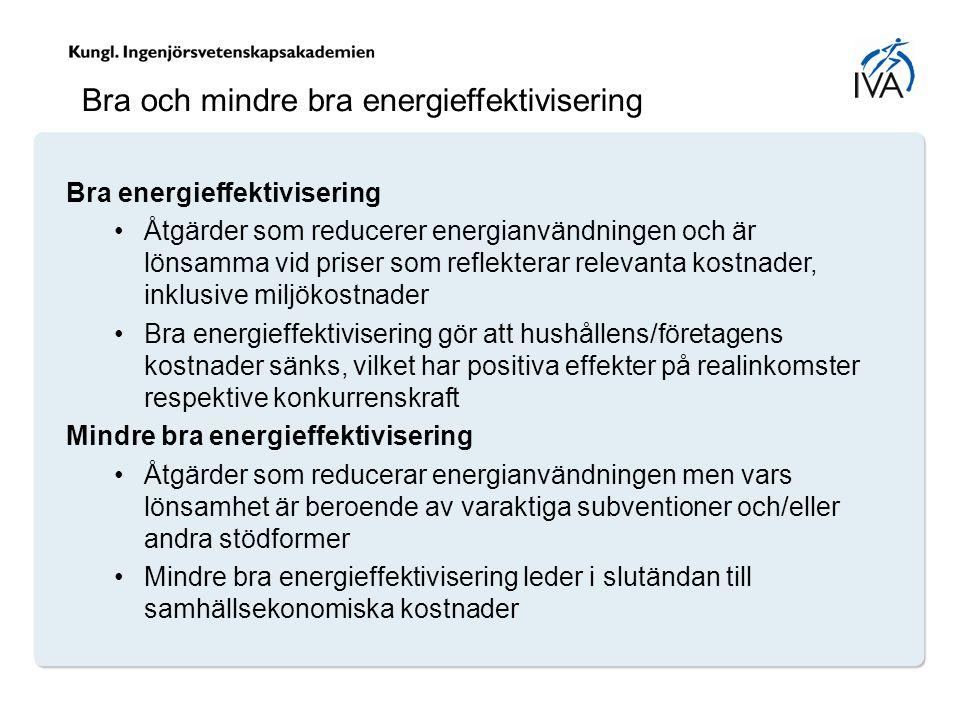 Bra och mindre bra energieffektivisering
