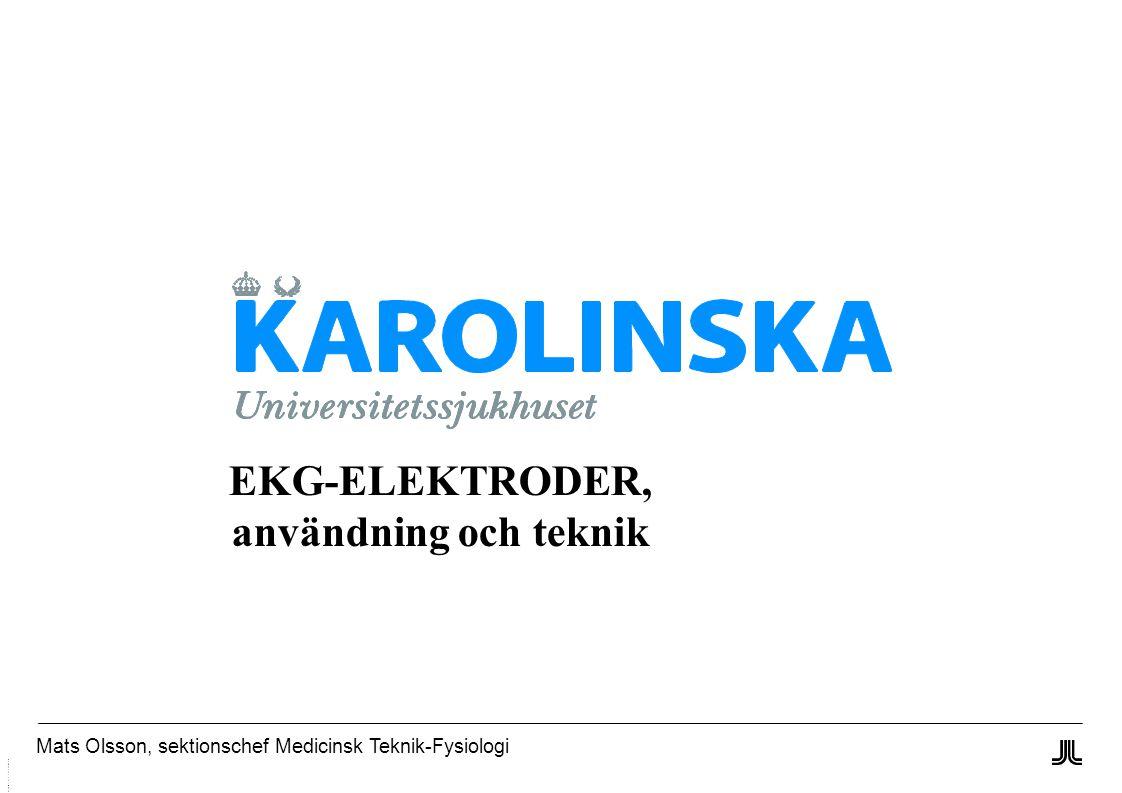 EKG-ELEKTRODER, användning och teknik