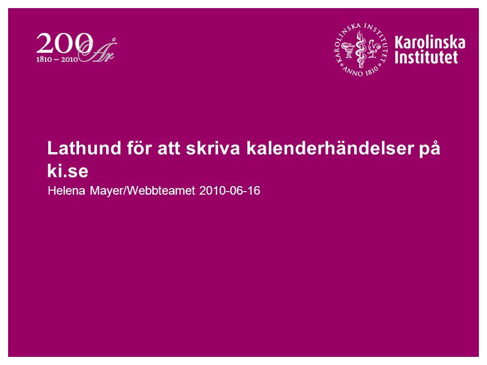 Lathund för att skriva kalenderhändelser på ki.se