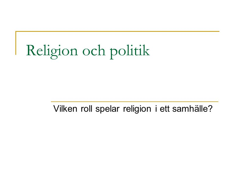 Vilken roll spelar religion i ett samhälle