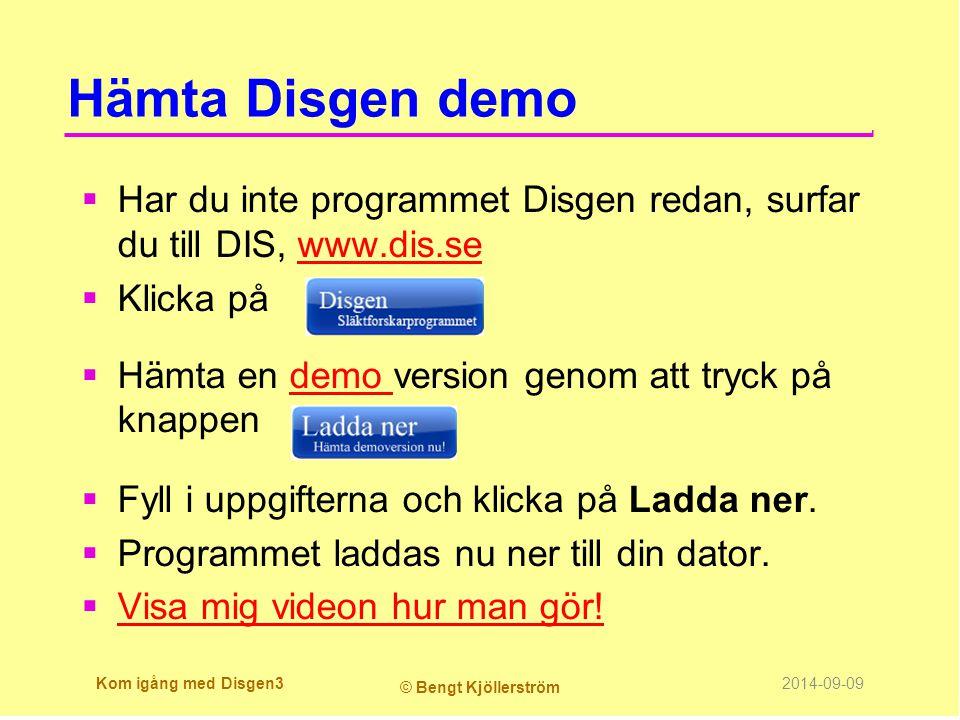 Hämta Disgen demo Har du inte programmet Disgen redan, surfar du till DIS, www.dis.se. Klicka på. Hämta en demo version genom att tryck på knappen.