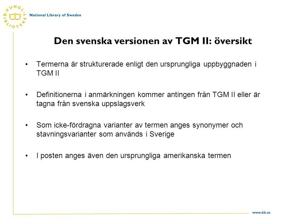 Den svenska versionen av TGM II: översikt