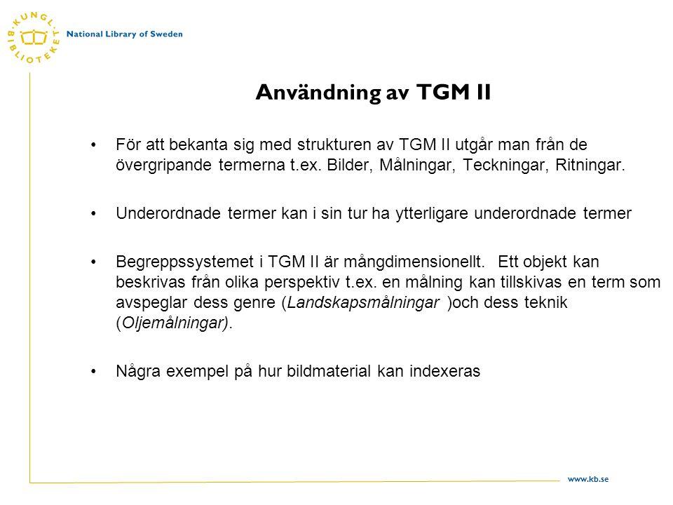 Användning av TGM II