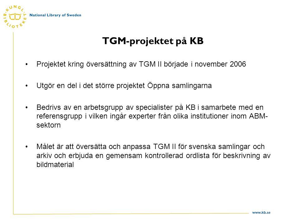 TGM-projektet på KB Projektet kring översättning av TGM II började i november 2006. Utgör en del i det större projektet Öppna samlingarna.
