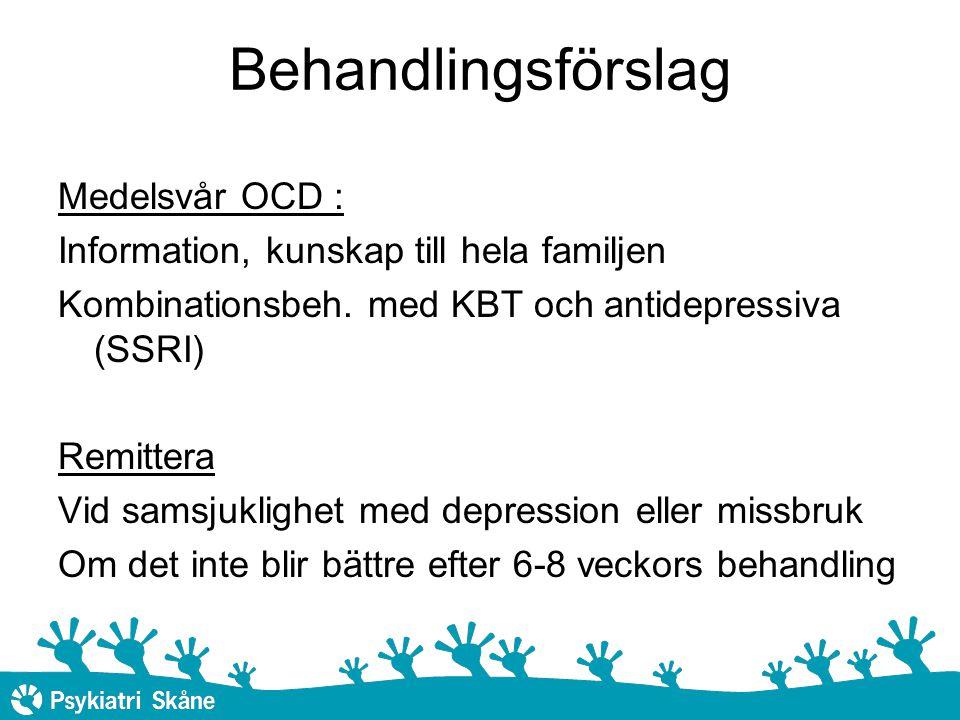 Behandlingsförslag Medelsvår OCD :