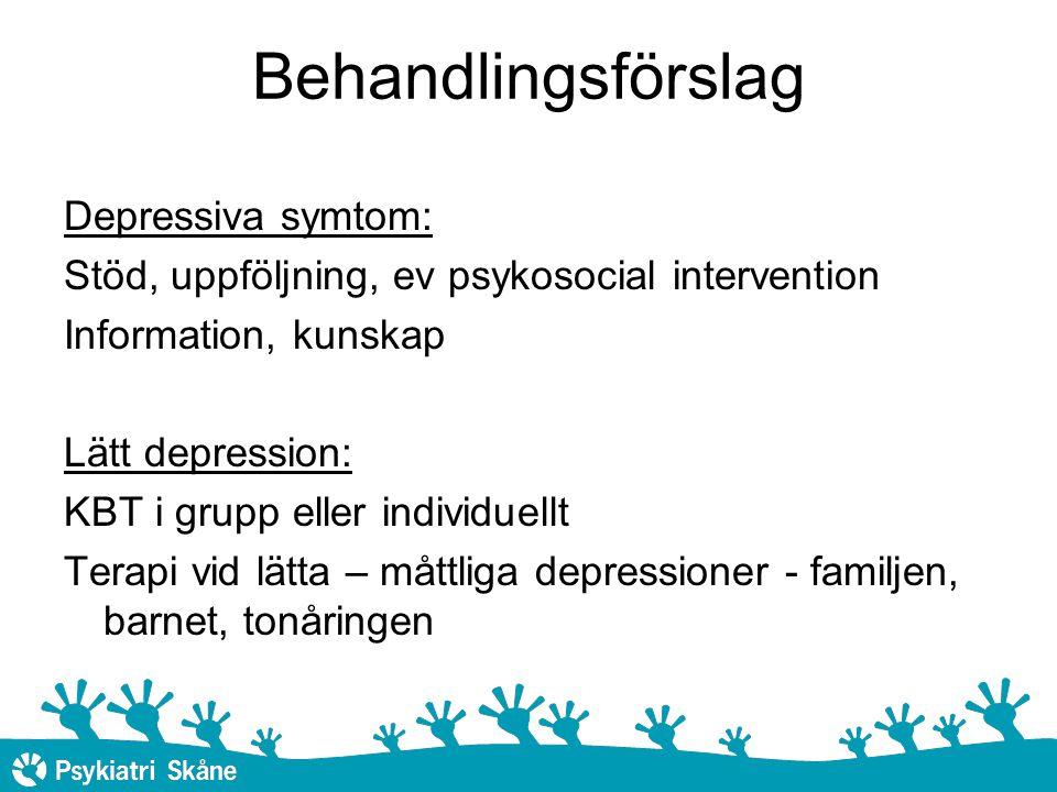 Behandlingsförslag Depressiva symtom: