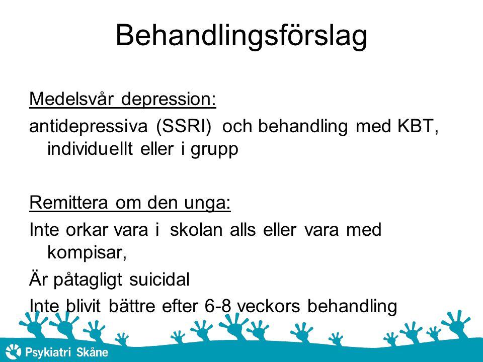 Behandlingsförslag Medelsvår depression: