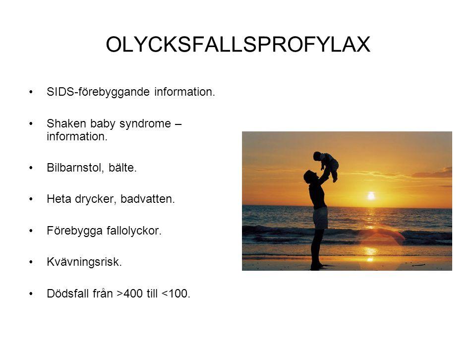 OLYCKSFALLSPROFYLAX SIDS-förebyggande information.