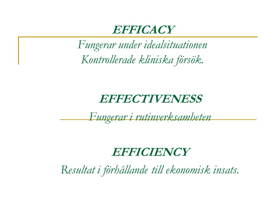 EFFECTIVENESS EFFICIENCY