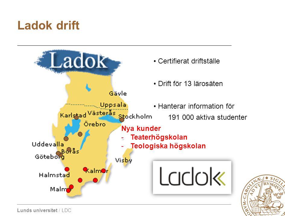 Ladok drift Certifierat driftställe Drift för 13 lärosäten