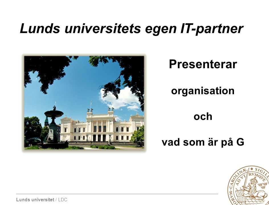 Lunds universitets egen IT-partner