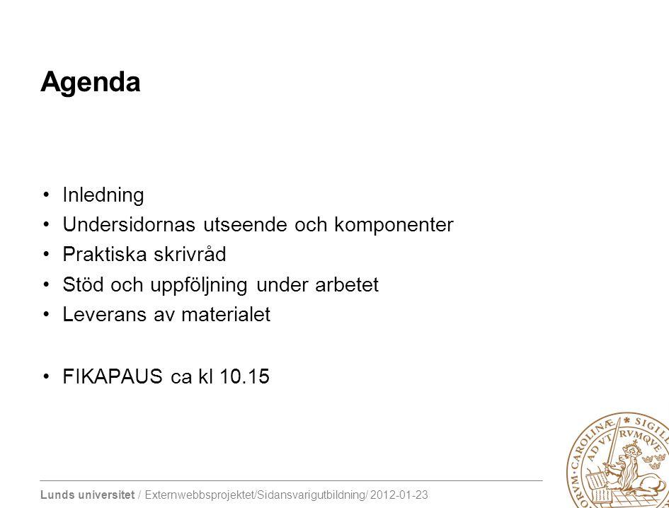 Agenda Inledning Undersidornas utseende och komponenter