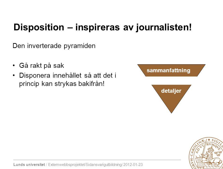 Disposition – inspireras av journalisten!