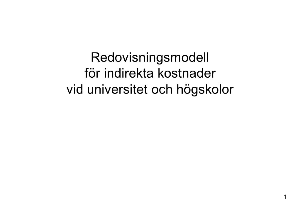 Redovisningsmodell för indirekta kostnader vid universitet och högskolor