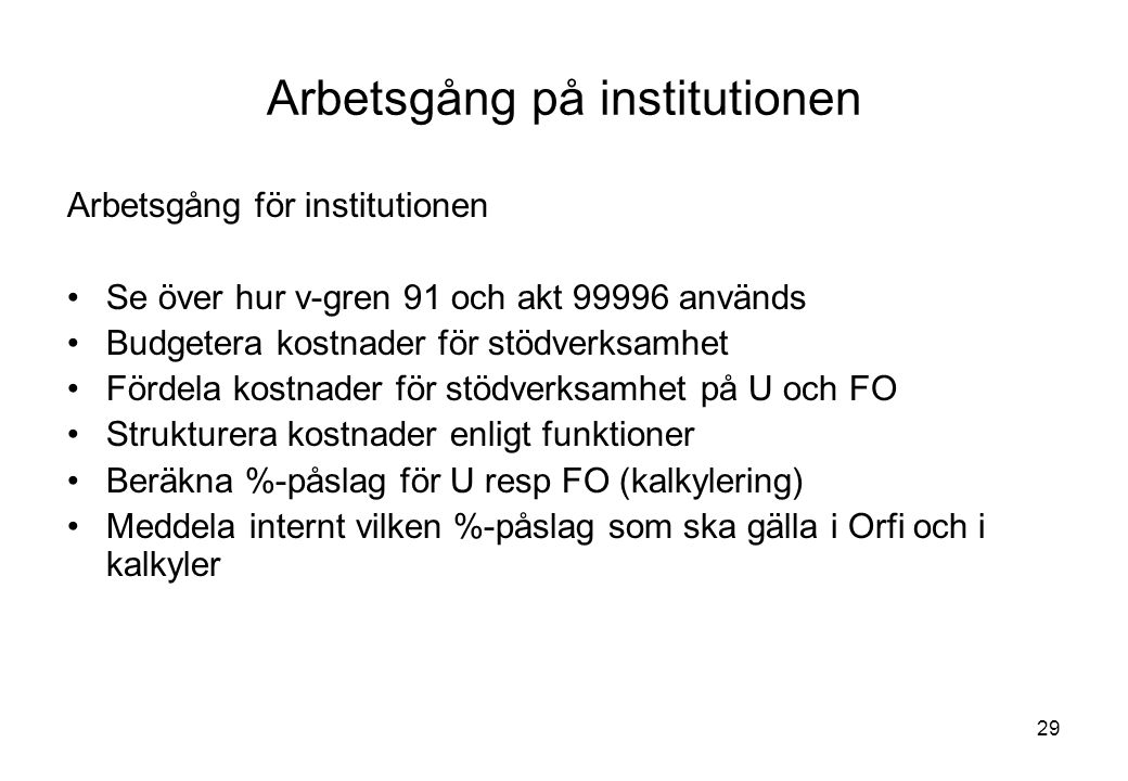 Arbetsgång på institutionen