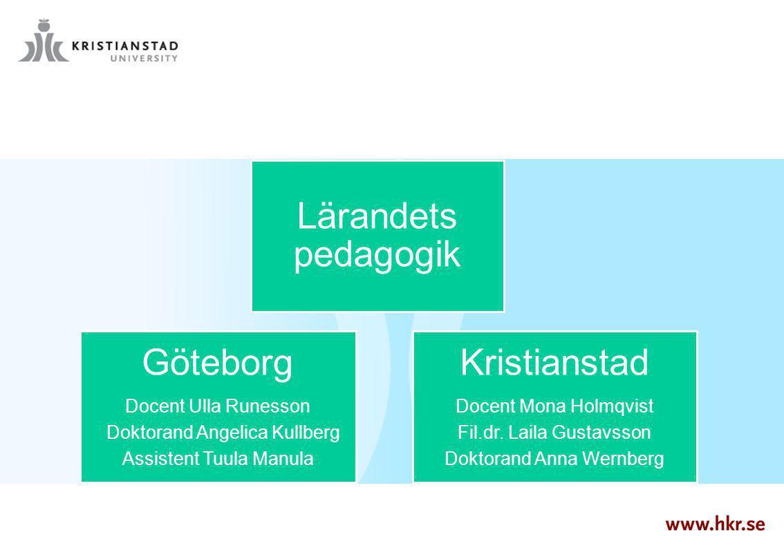 Kristianstad Göteborg Lärandets pedagogik Docent Ulla Runesson