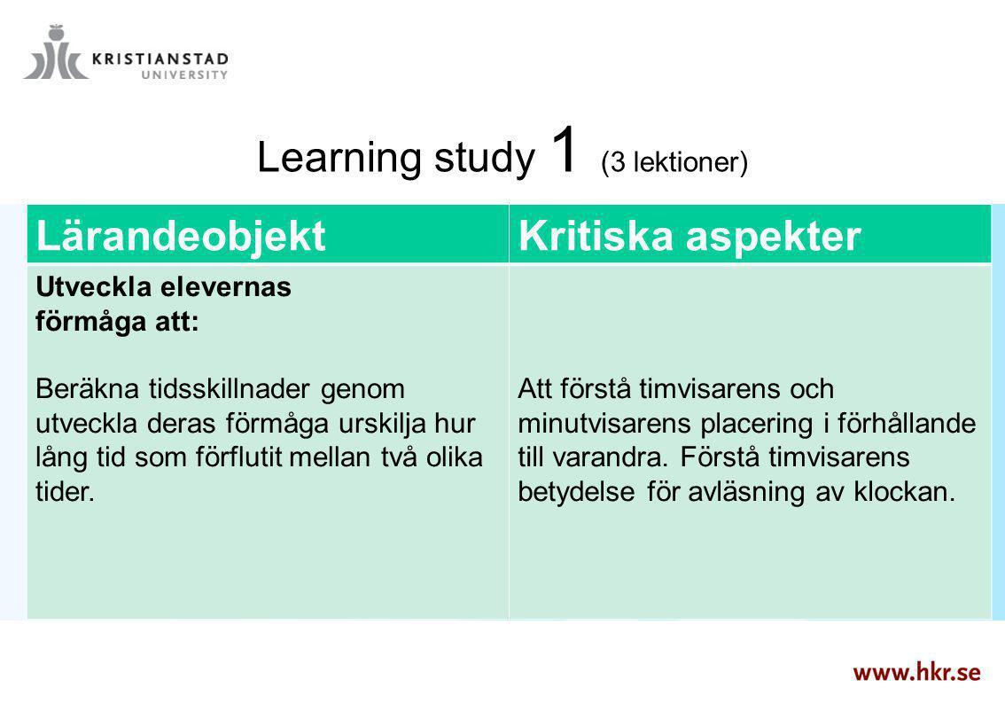 Learning study 1 (3 lektioner)
