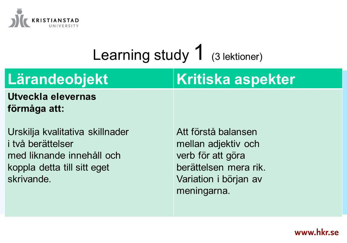 Learning study 1 (3 lektioner)