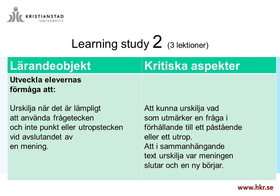 Learning study 2 (3 lektioner)