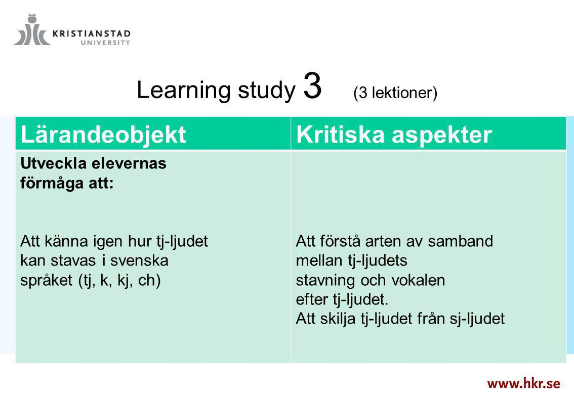 Learning study 3 (3 lektioner)