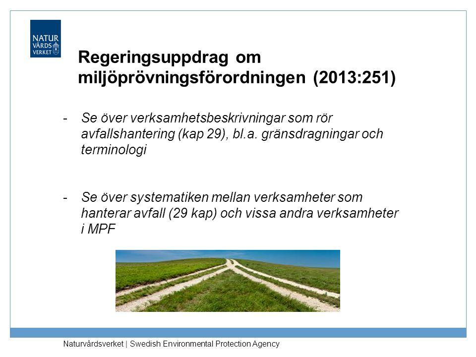 Regeringsuppdrag om miljöprövningsförordningen (2013:251)