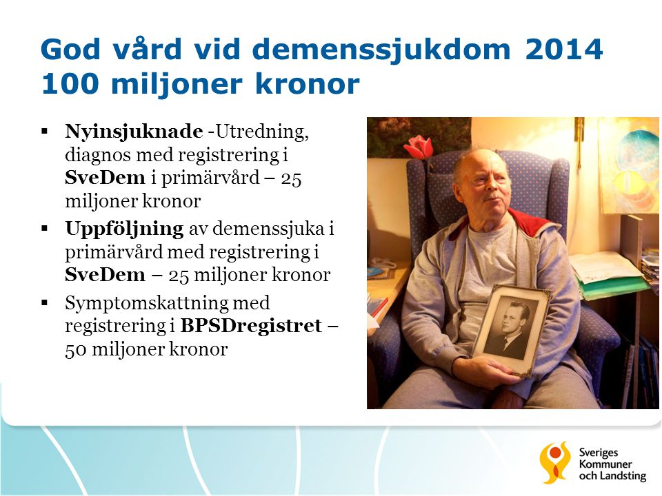 God vård vid demenssjukdom 2014 100 miljoner kronor