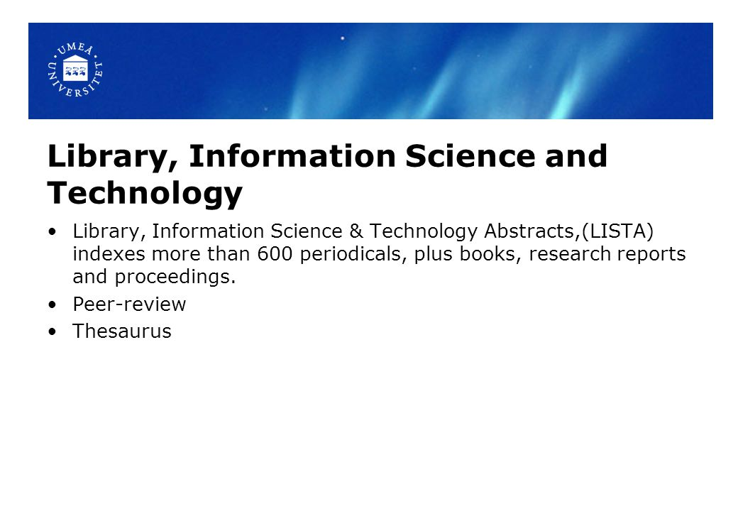Library, Information Science and Technology