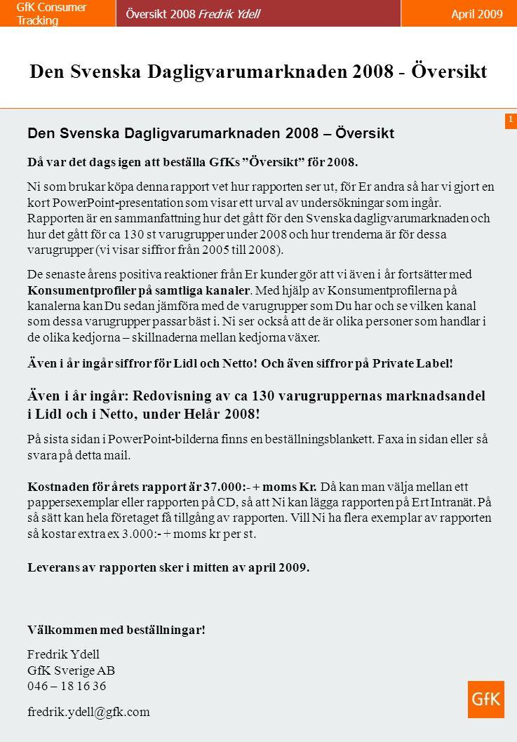 Den Svenska Dagligvarumarknaden 2008 - Översikt