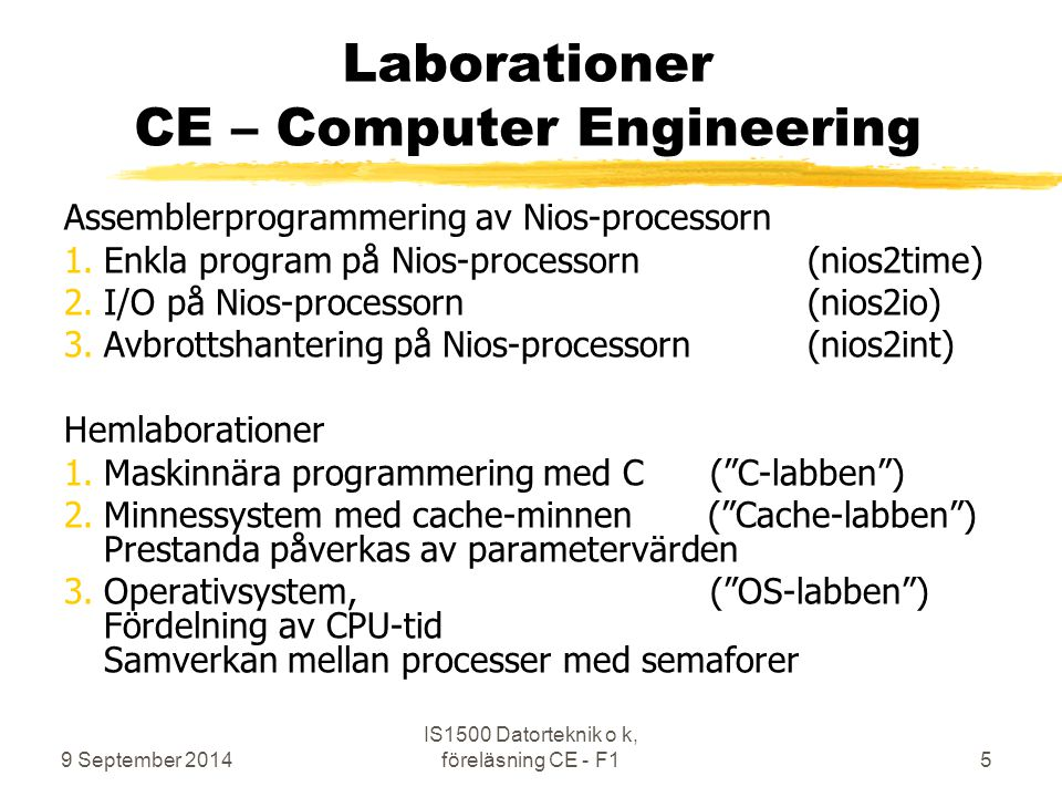 Laborationer CE – Computer Engineering