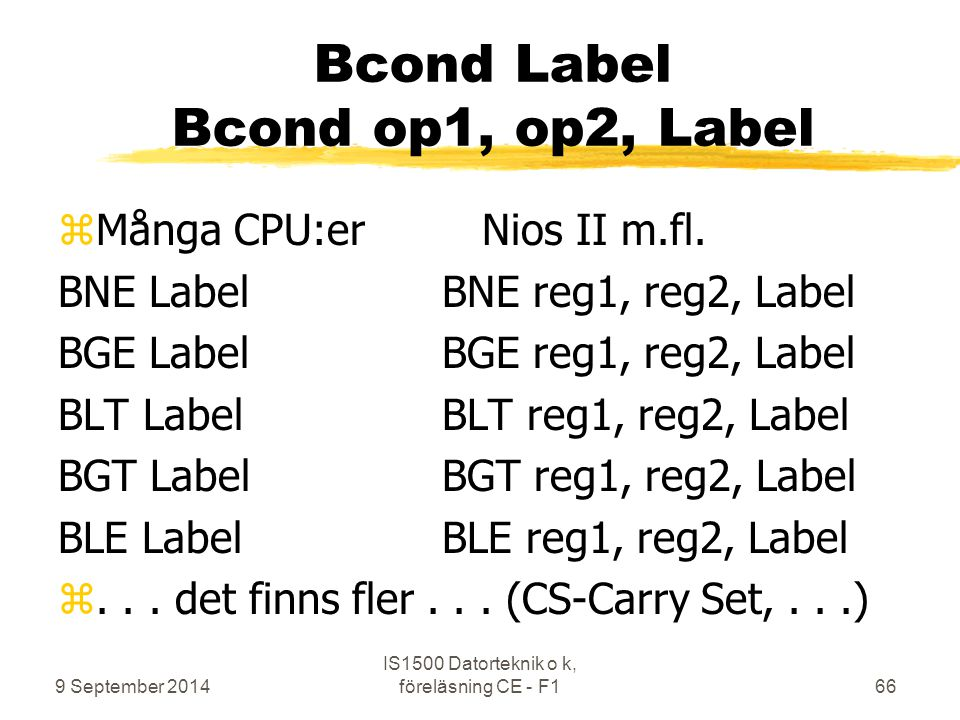 Bcond Label Bcond op1, op2, Label