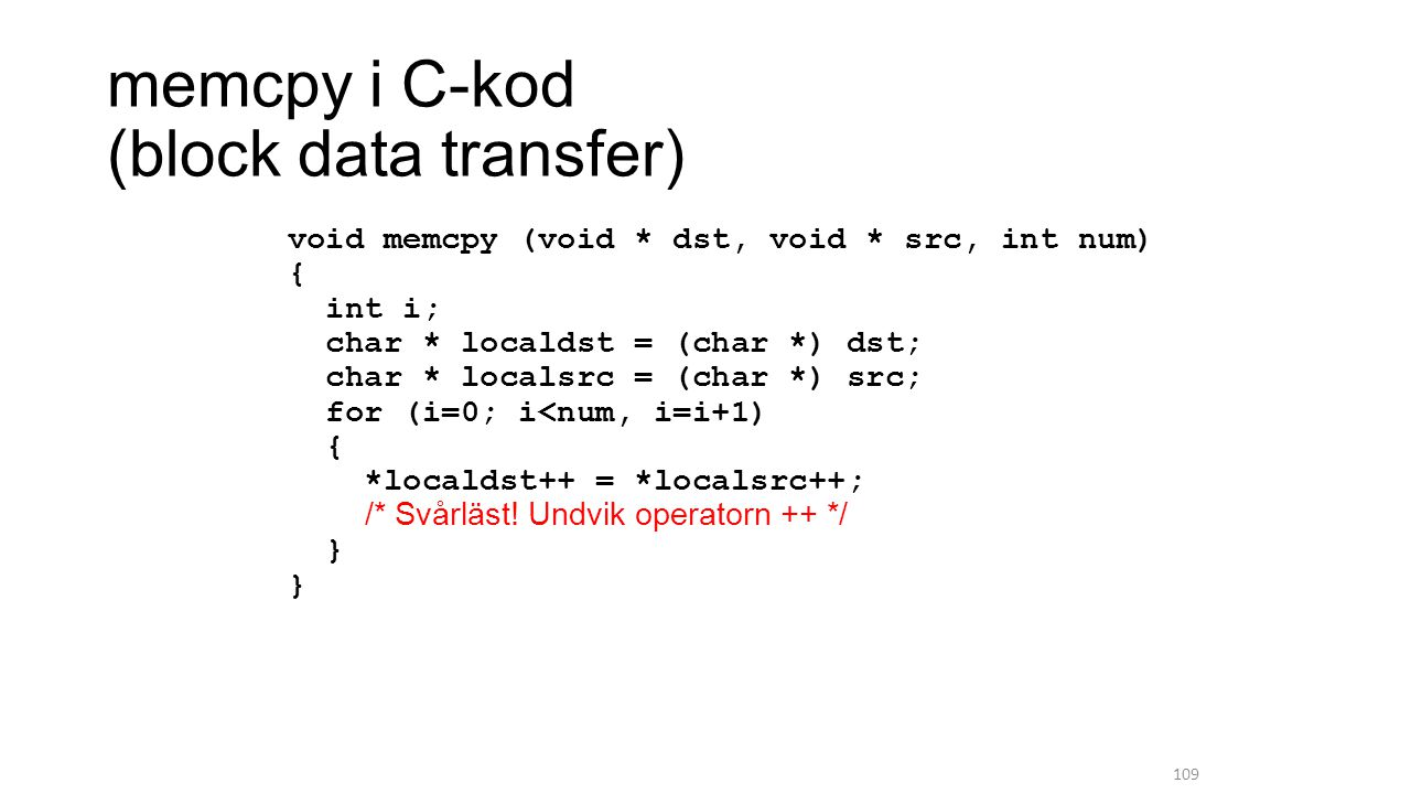 memcpy i C-kod (block data transfer)