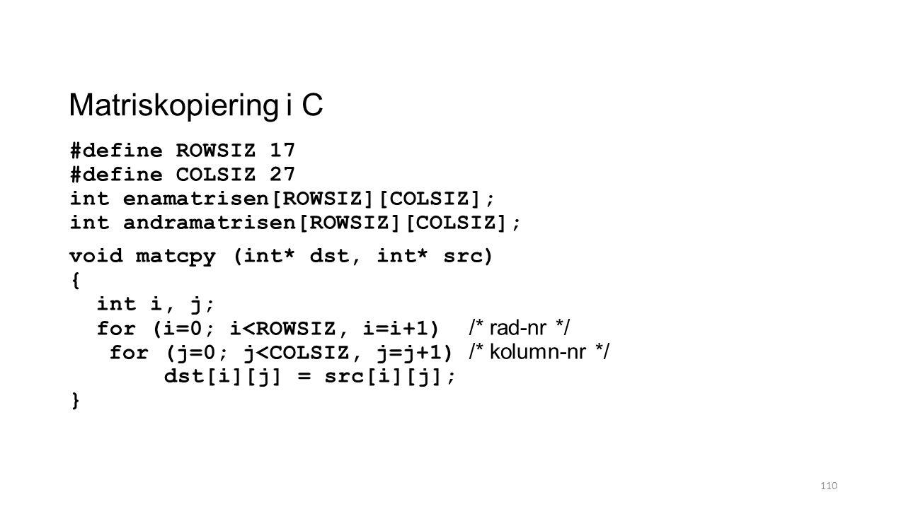 Matriskopiering i C