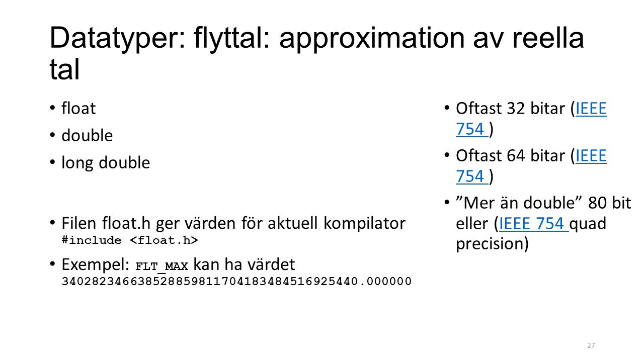 Datatyper: flyttal: approximation av reella tal