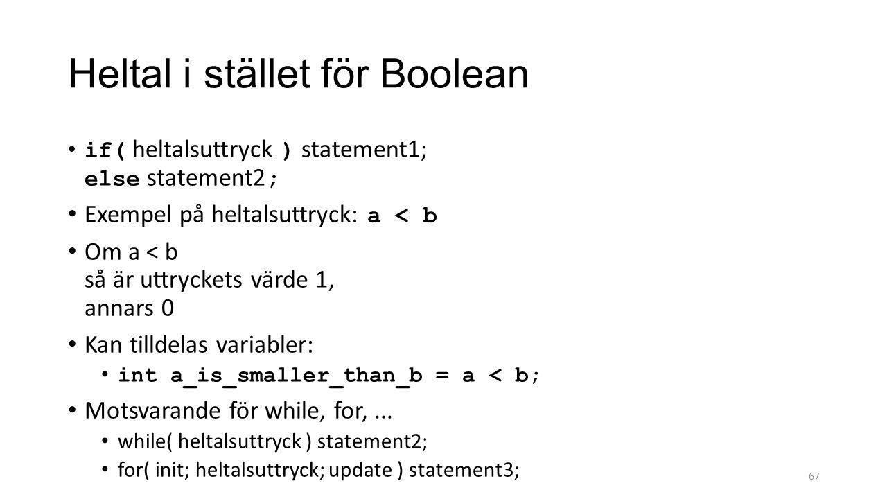 Heltal i stället för Boolean