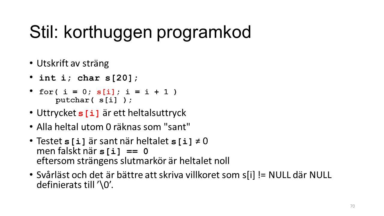 Stil: korthuggen programkod