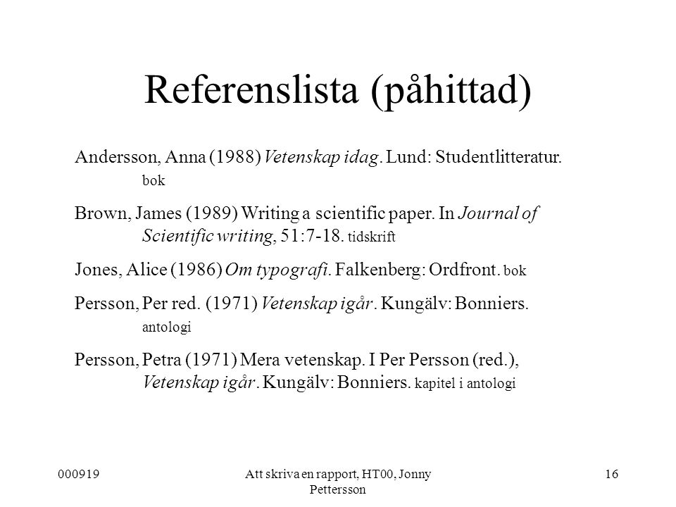 Referenslista (påhittad)