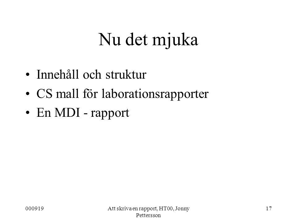 Att skriva en rapport, HT00, Jonny Pettersson