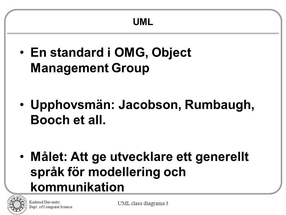 En standard i OMG, Object Management Group