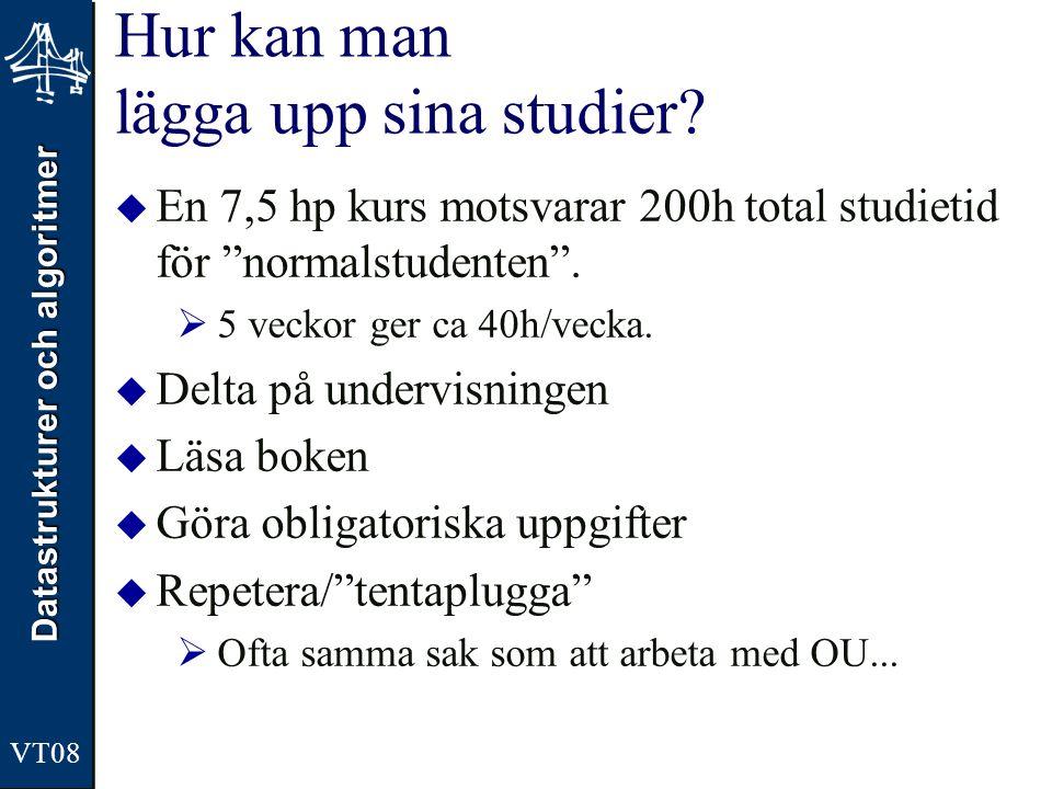Hur kan man lägga upp sina studier
