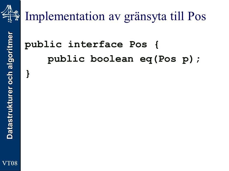Implementation av gränsyta till Pos