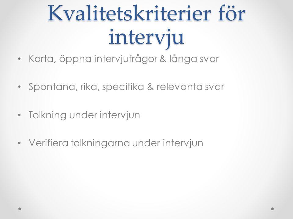 Kvalitetskriterier för intervju