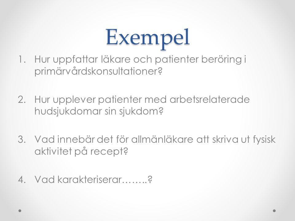 Exempel Hur uppfattar läkare och patienter beröring i primärvårdskonsultationer